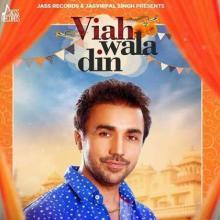 Viah Wala Din