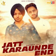 Jatt Karaunde End