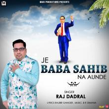 Je Baba Sahib Na Aun...
