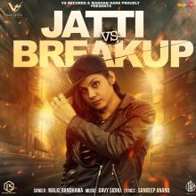 Jatti Vs Breakup
