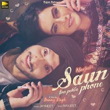 Saun Ton Pehla Phone