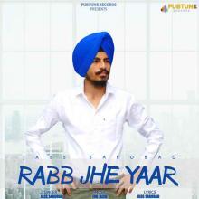 Rabb Jhe Yaar