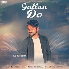 Gallan Do