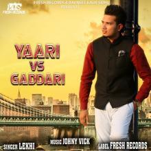 Yaari Vs Gaddari