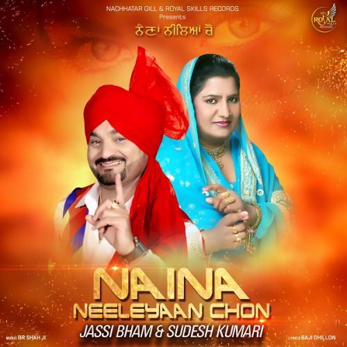 Naina Neeleyaan Chon