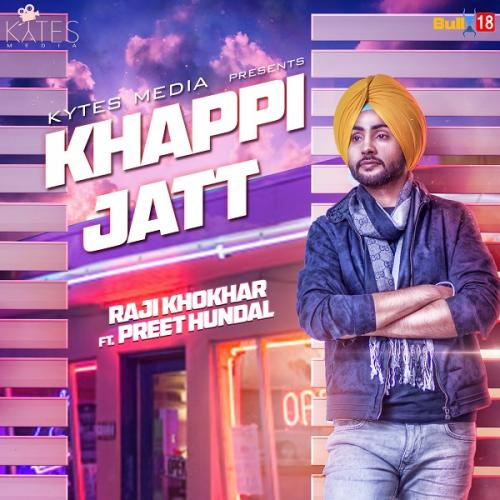 Lockup Karan Aujla Mp3 Pendi Jatt: Play & Download Latest Punjabi Mp3 Song Khappi Jatt By