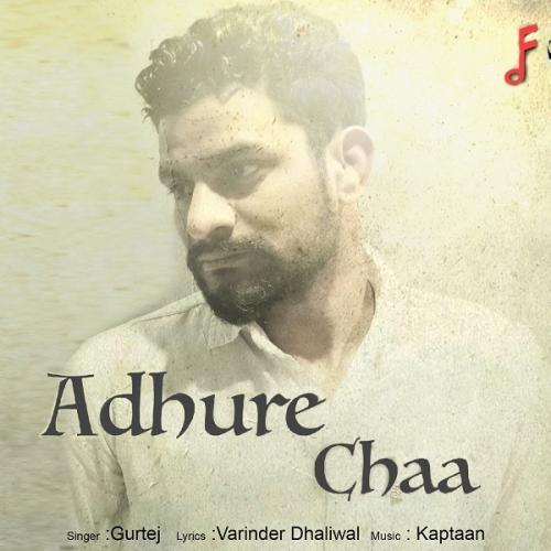 Adhure Chaa
