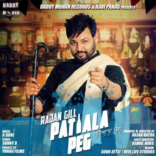Guri All Punjabi Song Mr Jatt: Play & Download Latest Punjabi Song Patiala Peg By Rajan