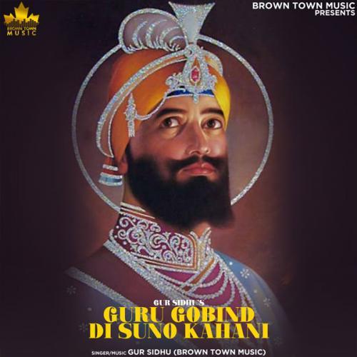 Guru Gobind Di Suno Kahani