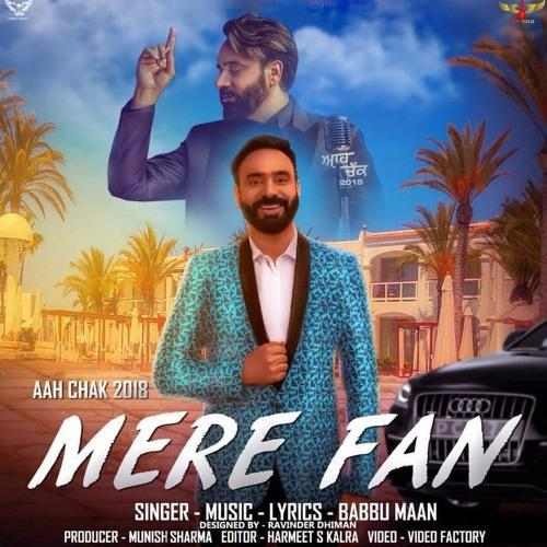 Pehli Mulakat Mp3 Download By Rohanpreet Singh: Play & Download Latest Punjabi Mp3 Song Mere Fan By Babbu