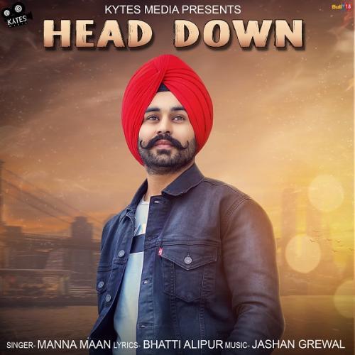 Ronda Ronda New Punjabi Songs 2018: Play & Download Latest Punjabi Mp3 Song Head Down By Manna