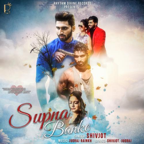 Download Song Ek Passe Tu Babbu: Play & Download Latest Punjabi Mp3 Song Supna Banke By