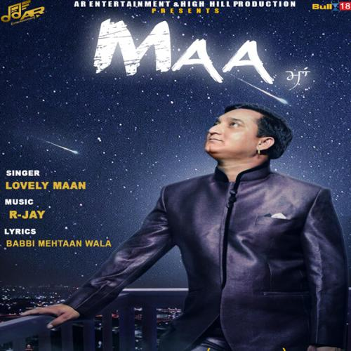 Bhani Wala Khan Gulab Sidhu Mp3 Song: Play & Download Latest Punjabi Mp3 Song Maa By Lovely Maan