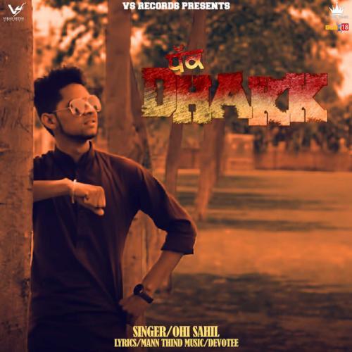 Ronda Ronda New Punjabi Songs 2018: Play & Download Latest Punjabi Mp3 Song Dhakk By Ohi Sahil
