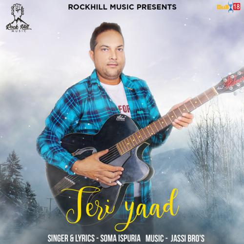 Jabhi Teri Yaad Song Downloadmp3: Play & Download Latest Punjabi Mp3 Song Teri Yaad By Soma