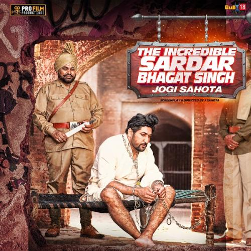 The Incredible Sardar Bhagat Singh
