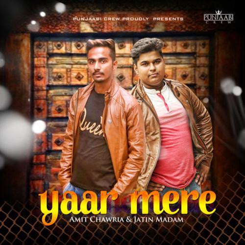 Tere Yar Bathare Punjabi Mp3 Song Dowanload: Play & Download Latest Punjabi Mp3 Song Yaar Mere By Amit
