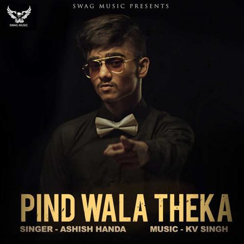 Download Song Ek Passe Tu Babbu: Play & Download Latest Punjabi Song Pind Wala Theka By