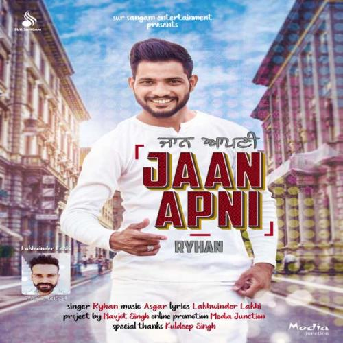 Maninder Buttar New Song Tera Yaar Mp3 Download: Play & Download Latest Punjabi Mp3 Song Jaan Apni By Ryhan