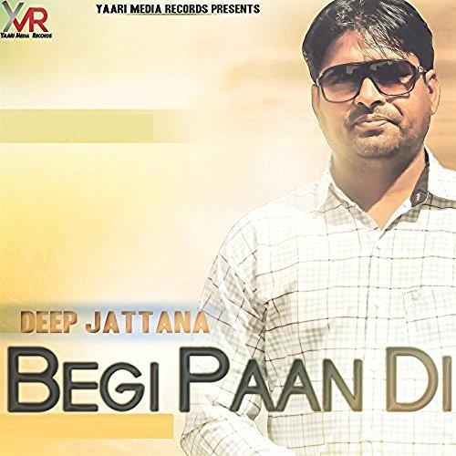 Ajj Vi Chunni Song Ninja: Play & Download Latest Punjabi Song Begi Paan Di By Deep