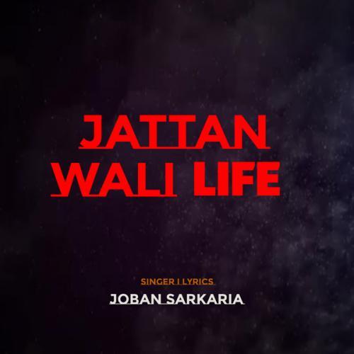 Jattan Wali Life