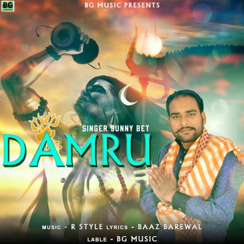 Play & Download Latest Punjabi mp3 Song Damru by Sunny Bet Online