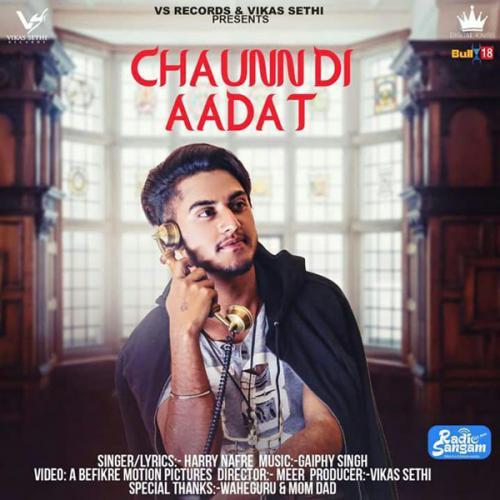 Chaunn Di Aadat