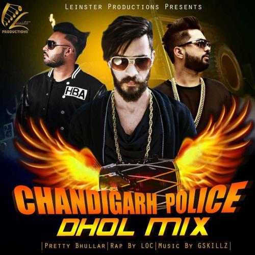 Chandigarh Police (Dhol Mix)