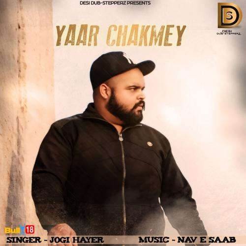 Yaar Chakmey
