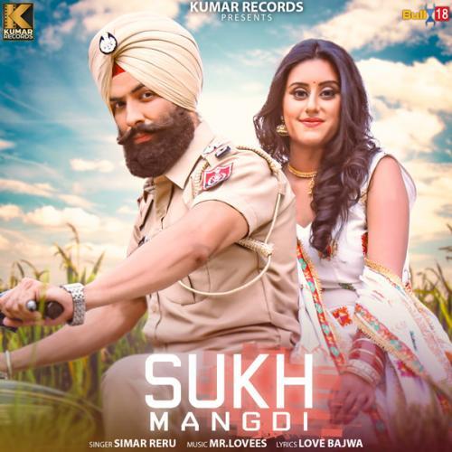 Play & Download Latest Punjabi Mp3 Song Sukh Mangdi By