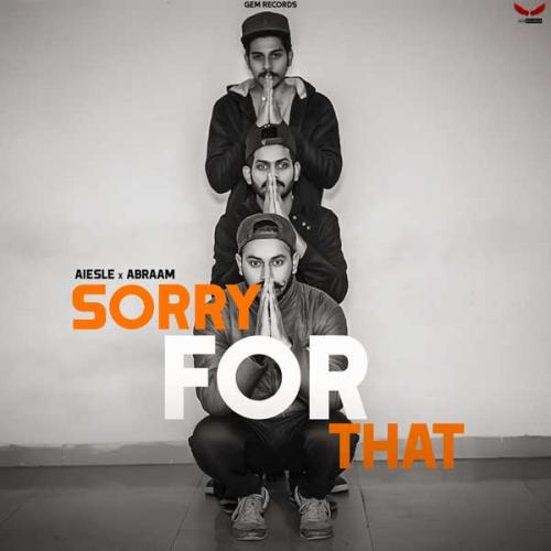 Sorry For That