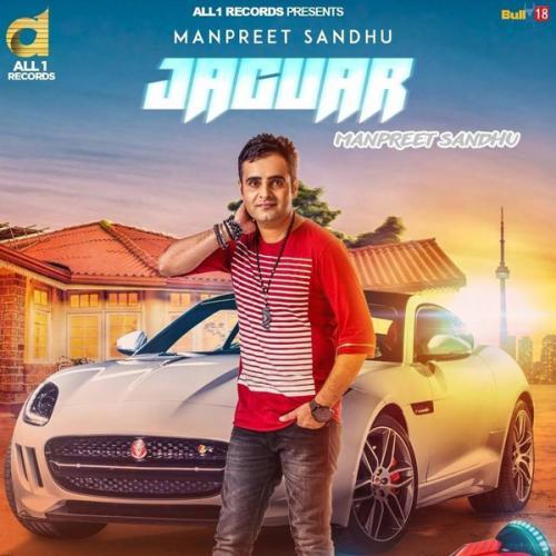 Download Song Ek Passe Tu Babbu: Play & Download Latest Punjabi Mp3 Song Jaguar By Manpreet