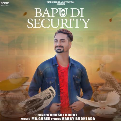 Bapu Di Security