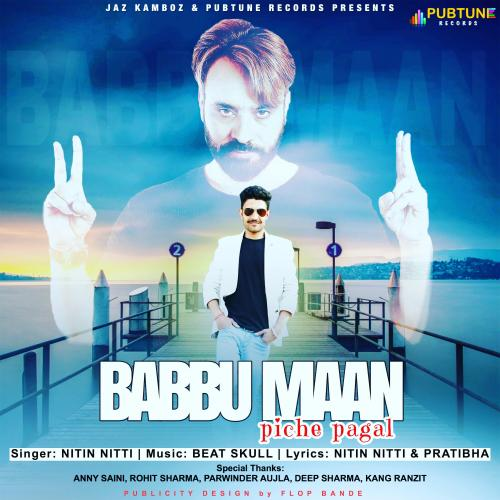 Babbu Maan Piche Pagal