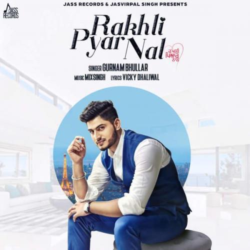 Rakhli Pyar Nal
