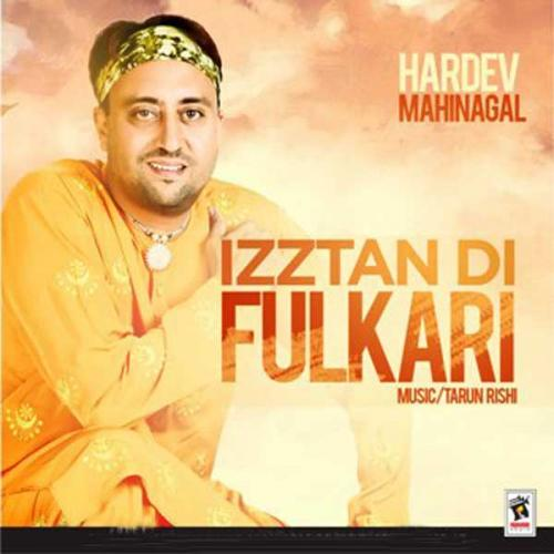 Ajj Vi Chunni Song Ninja: Izztan Di Fulkari - Hardev Mahinangal