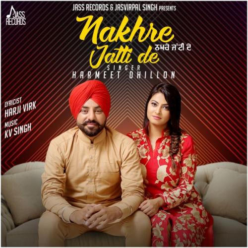 Tere Yaar Bathere Ne Song Dowanlod: Play & Download Latest Punjabi Mp3 Song Nakhre Jatti De By