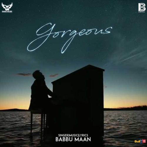 Karde Haan Song Download: Play & Download Latest Punjabi Song Gorgeous By Babbu Maan