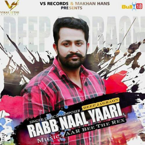 Play & Download Latest Punjabi mp3 Song Rabb Naal Yaari by
