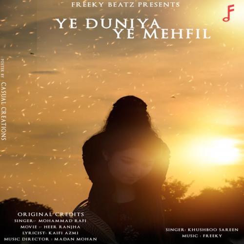 Ye Duniya Ye Mehfil (Cover)