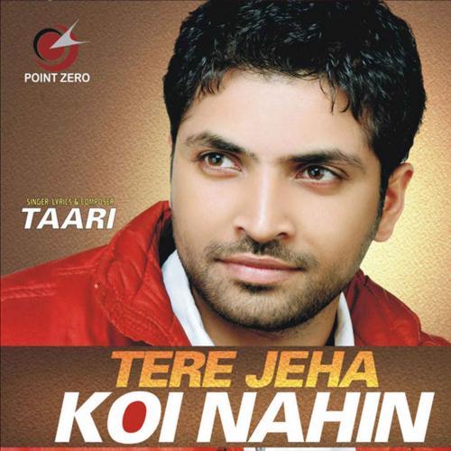 Tere Jeha Koi Nahin