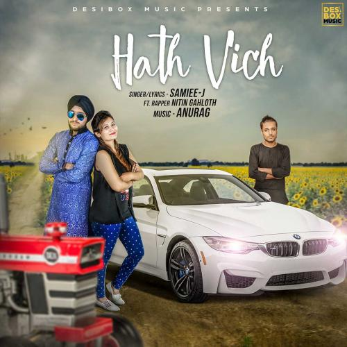 Karde Haan Song Download: Hath Vich - Samiee-J