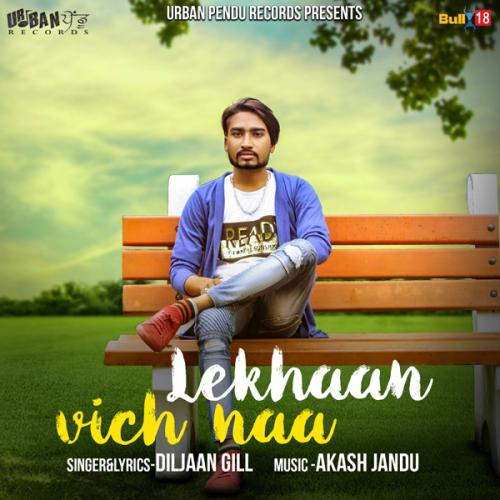 Lai Lai Mp3 Joker Naa Song Download: Play & Download Latest Punjabi Mp3 Song Lekhaan Vich Naa