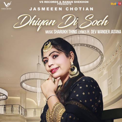 Dhiyan Di Soch
