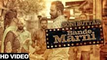 Soni Buttar - Bande Marni