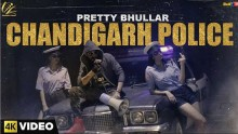Pretty Bhullar - Chandigarh Police