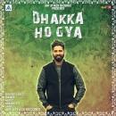 Dhakka Ho Gya