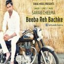 Beeba Reh Bachke
