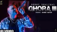 Benny Dhaliwal - Ghora III
