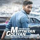 Mitthiyan Goliyan